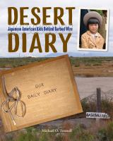 Cover image for Desert diary : Japanese American kids behind barbed wire.