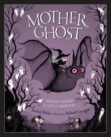 Cover image for Mother Ghost : nursery rhymes for little monsters
