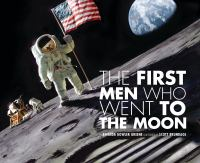 Cover image for The first men who went to the moon