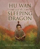 Cover image for Hu Wan and the sleeping dragon