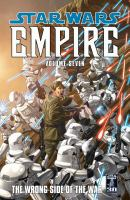 Cover image for Star wars empire. Vol. 7, The wrong side of the war