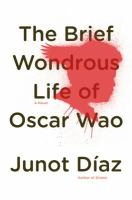 Cover image for The brief wondrous life of Oscar Wao