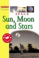 Cover image for Space : sun, moon, and stars