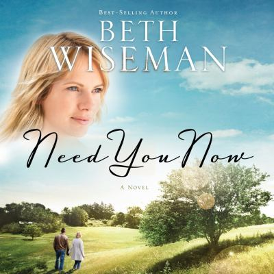 Cover image for Need you now : a novel
