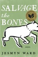 Cover image for Salvage the bones : a novel