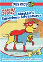 Cover image for Martha speaks. Martha's superhero adventures