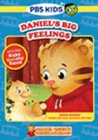 Cover image for Daniel Tiger's neighborhood. Daniel's big feelings.