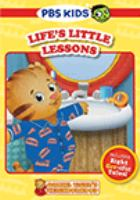 Cover image for Daniel Tiger's neighborhood. Life's little lessons