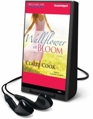 Cover image for Wallflower in bloom : a novel