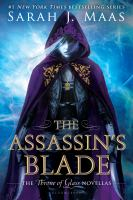 Cover image for The assassin's blade : the Throne of glass novellas