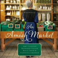 Cover image for An Amish market : four novellas