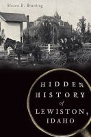 Cover image for Hidden history of Lewiston, Idaho