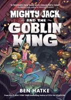 Cover image for Mighty Jack and the Goblin King