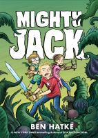 Cover image for Mighty Jack. Book one