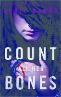 Cover image for Count all her bones