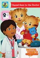 Cover image for Daniel Tiger's neighborhood. Daniel goes to the doctor