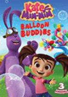 Cover image for Kate & Mim-Mim. Balloon buddies.