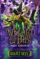 Cover image for Wizard for hire. Magic required