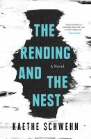 Cover image for The rending and the nest