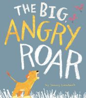 Cover image for The big, angry roar