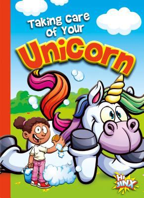 Cover image for Taking care of your unicorn