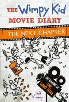 Cover image for The wimpy kid movie diary. The next chapter : the making of the Long Haul