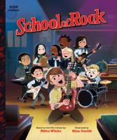 Cover image for School of rock : the classic illustrated storybook