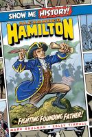 Cover image for Alexander Hamilton : the fighting founding father!