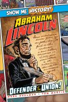 Cover image for Abraham Lincoln : defender of the Union!