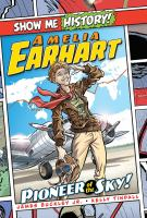 Cover image for Amelia Earhart : pioneer of the sky!