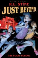Cover image for Just beyond. The scare school