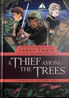 Cover image for A thief among the trees : an ember in the ashes graphic novel