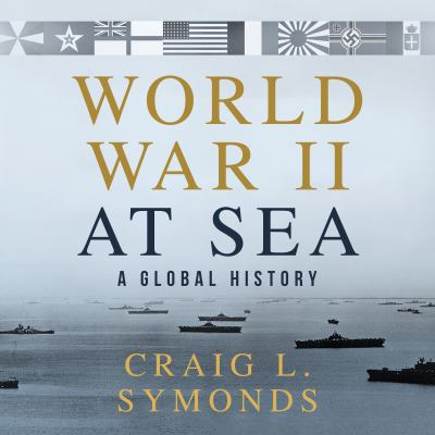 Cover image for World War II at sea : a global history
