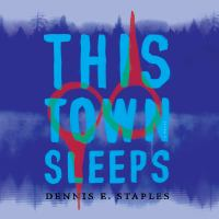 Cover image for This town sleeps : a novel