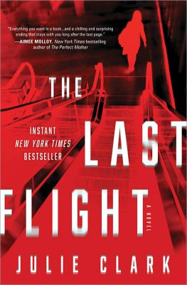 Cover image for The last flight : a novel