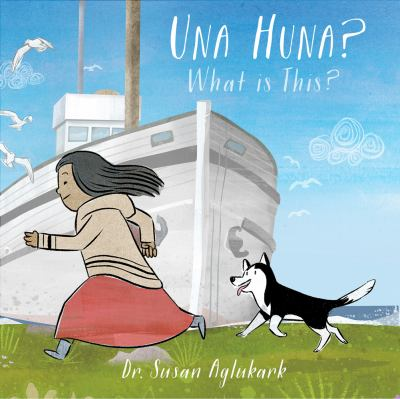 Cover image for Una huna : what is this?