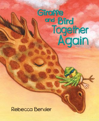 Cover image for Giraffe and Bird together again