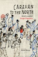 Cover image for Caravan to the north : Misael's long walk