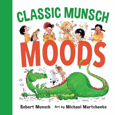 Cover image for Classic Munsch. Moods