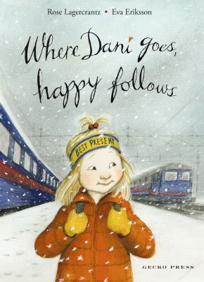 Cover image for Where Dani goes, happy follows
