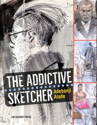Cover image for The addictive sketcher