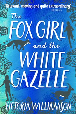 Cover image for The fox girl and the white gazelle