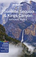 Cover image for Yosemite, Sequoia & Kings Canyon National Parks