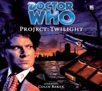Cover image for Doctor Who. Project : twilight