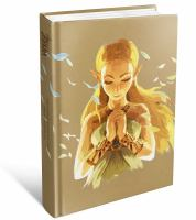 Cover image for The legend of Zelda : breath of the wild : the complete official guide