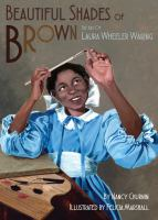 Cover image for Beautiful shades of brown : the art of Laura Wheeler Waring.