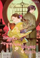 Cover image for Romance of the imperial capital : kotogami : a tale of living alongside spirits