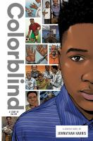 Cover image for Colorblind : a story of racism