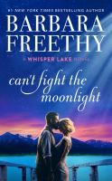 Cover image for Can't fight the moonlight