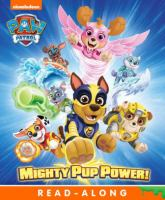 Cover image for Paw Patrol. Mighty pup power!